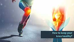 How to Keep Your Knee Healthy
